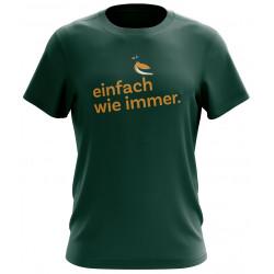 """T-Shirt """"einfach wie immer"""""""